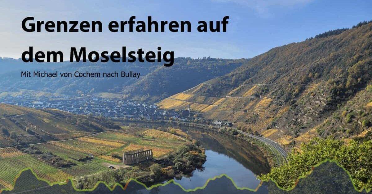 Moselsteig Trail Run Calmont Bullay Cochem