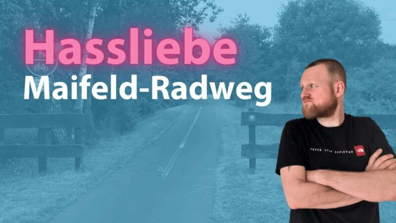 hassliebe maifeld radweg